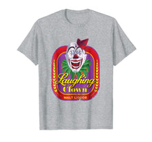 Load image into Gallery viewer, Laughing Clown Malt Liquor T-Shirt