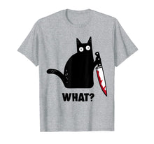 Load image into Gallery viewer, Cat What? Funny Black Cat Shirt, Murderous Cat With Knife T-Shirt