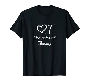 Occupational Therapy Assistant Shirt OT TShirt