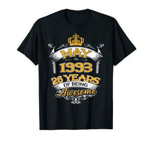 May 1993 T-Shirt 26th Birthday Gift 26 Years Old T-shirt