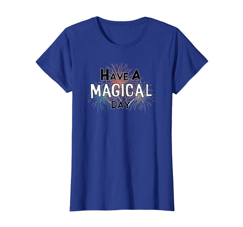 Have a Magical Day T-shirt