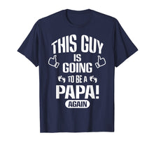 Afbeelding in Gallery-weergave laden, Mens Father this guy is going to be a DAD papa gain T-shirts