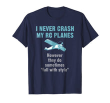 Afbeelding in Gallery-weergave laden, Mens I Never Crash My RC Planes Radio Control Hobby T-shirt