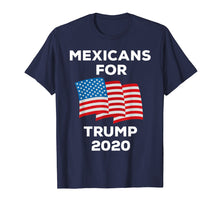 Afbeelding in Gallery-weergave laden, Mexicans For Trump 2020 Tshirt President Latino Gift