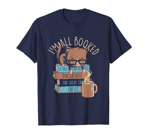 I'm All Booked | Cute Kitty Cat Librarian Reading T-Shirt