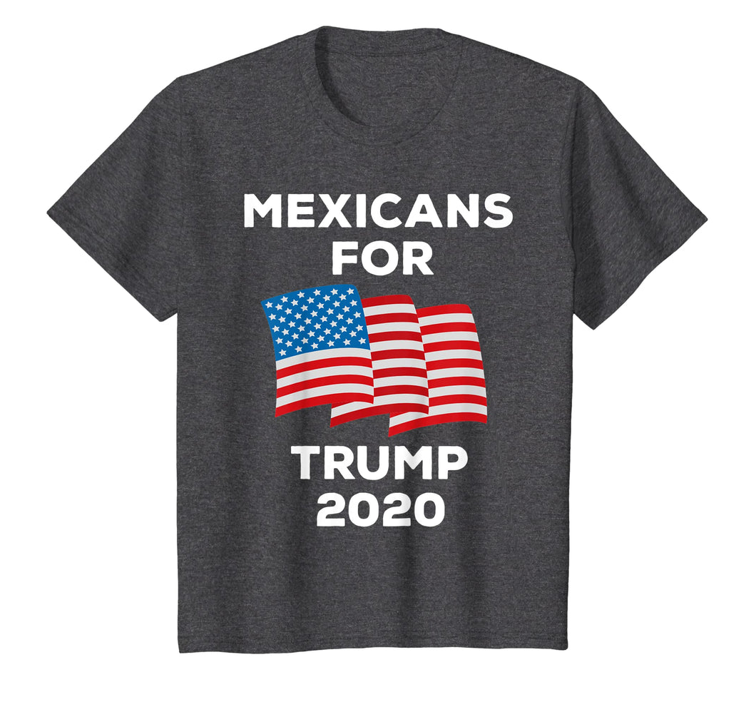 Mexicans For Trump 2020 Tshirt President Latino Gift