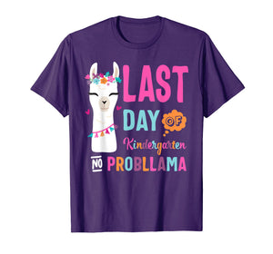 Happy Last Day Of Kindergarten No Probllama Llama Shirt Gift