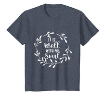 Afbeelding in Gallery-weergave laden, It Is Well With My Soul - Christian Faith Quote T-Shirt