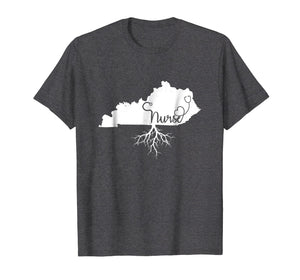 Kentucky Roots Nurse State Map KY Home Love Pride T Shirt