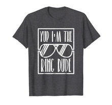 Afbeelding in Gallery-weergave laden, Kids Yup I'm The Ring Dude Funny Boys Wedding Bearer T-Shirt