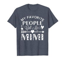 Afbeelding in Gallery-weergave laden, My Favorite People Call Me Mimi T-Shirt Grandmother Gift