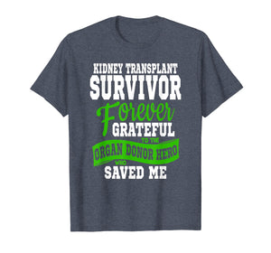Kidney Transplant T Shirt Organ Recipient Survivor Gift
