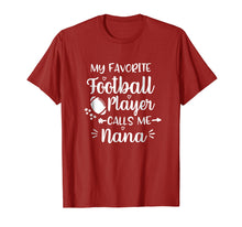 Afbeelding in Gallery-weergave laden, My Favorite Football Player Calls Me Nana Football Shirt