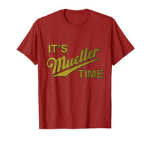Afbeelding in Gallery-weergave laden, It's Mueller Time Special Prosecutor Anti-Trump T-shirt