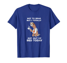 Afbeelding in Gallery-weergave laden, Not To Brag But I Totally Tee Shirt Funny Shirt Gift