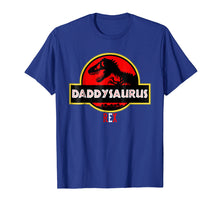 Afbeelding in Gallery-weergave laden, Funny Father's Day Gift Idea - Daddysaurus Rex T-Shirt