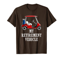 Afbeelding in Gallery-weergave laden, My Retirement Vehicle Funny Golf Cart T-Shirt