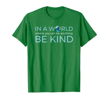 Afbeelding in Gallery-weergave laden, In a World Where You Can Be Anything, Be Kind Humanity Tee
