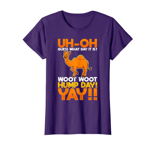 Guess What Day It Is? Woot Woot Hump Day T-Shirt