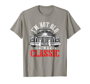 I'm Not Old I'm A Classic T-Shirt - 1954 65th Birthday Gift