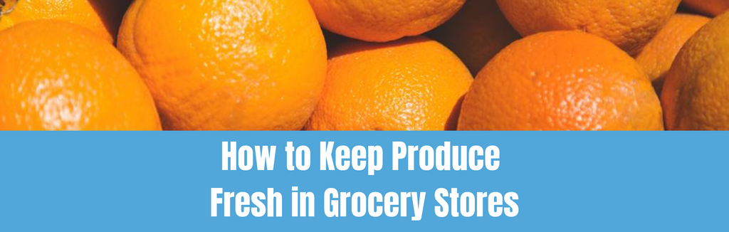 How to Keep Produce Fresh in Groceries