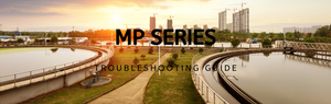 MP Series Troubleshooting Chart