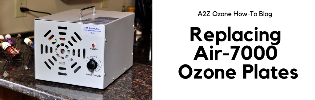 Replacing Air-7000 Ozone Plates