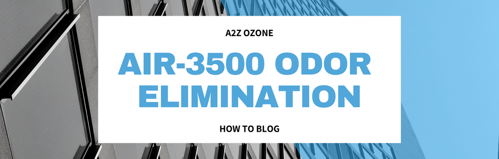 Using Air-3500 Ozone Generator for Odor Removal