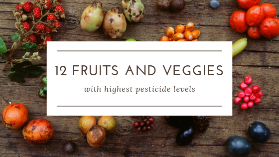 12 Fruits and Veggies with Highest Pesticide Levels