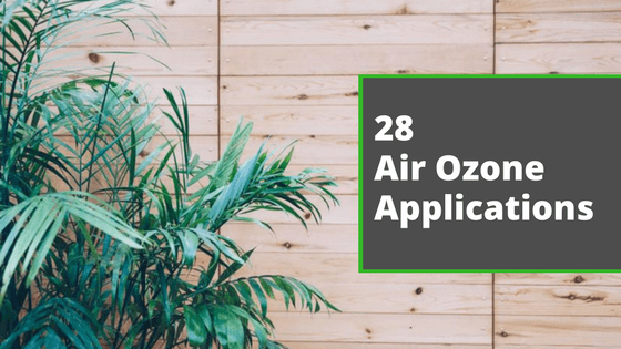 28 Air Ozone Generator Applications