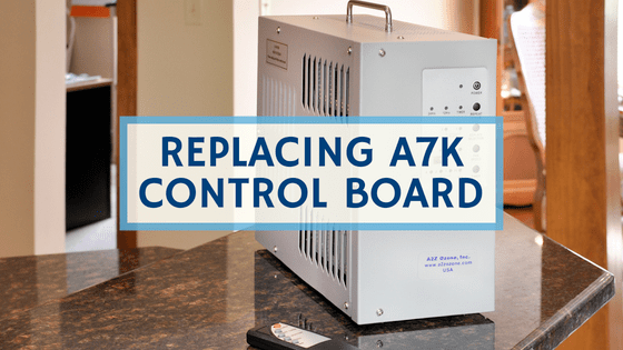 Replacing A7K Ozone Generator Control Board