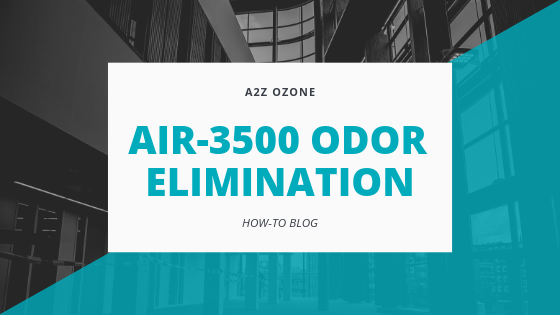 Using Air-3500 for Odor Elimination