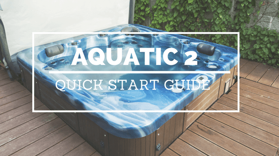 Aquatic 2 Hot Tub Ozonator Quick Start Guide