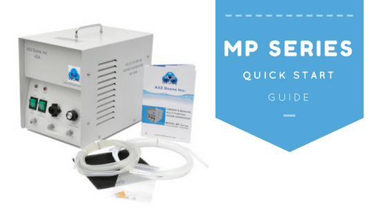 MP Series Ozone Generator Quick Start Guide