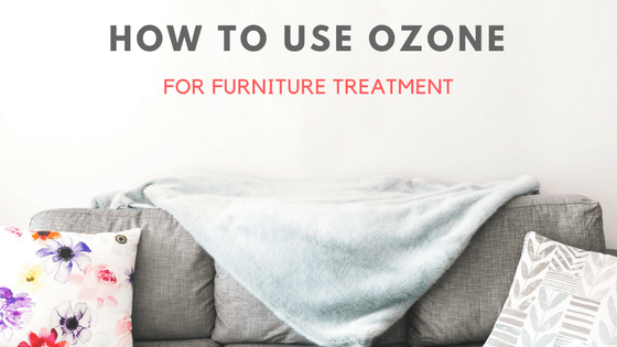 Ozone Generator Furniture Treatment