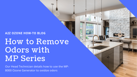 How to Remove Odors with MP Series Ozone Generators