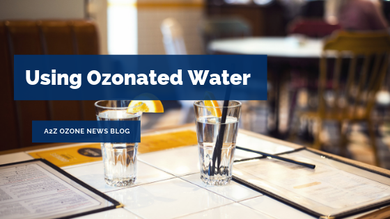 Using Ozonated Water