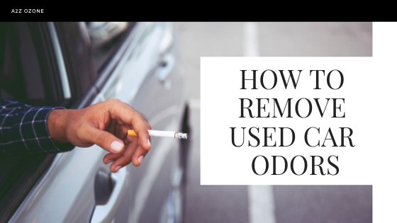 How to Remove Used Car Odors