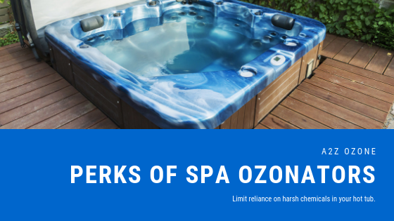 Perks of Spa Ozonators