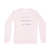 HAPPINESS IS- WOMEN'S COFFEE CREW SWEATSHIRT (more colours)