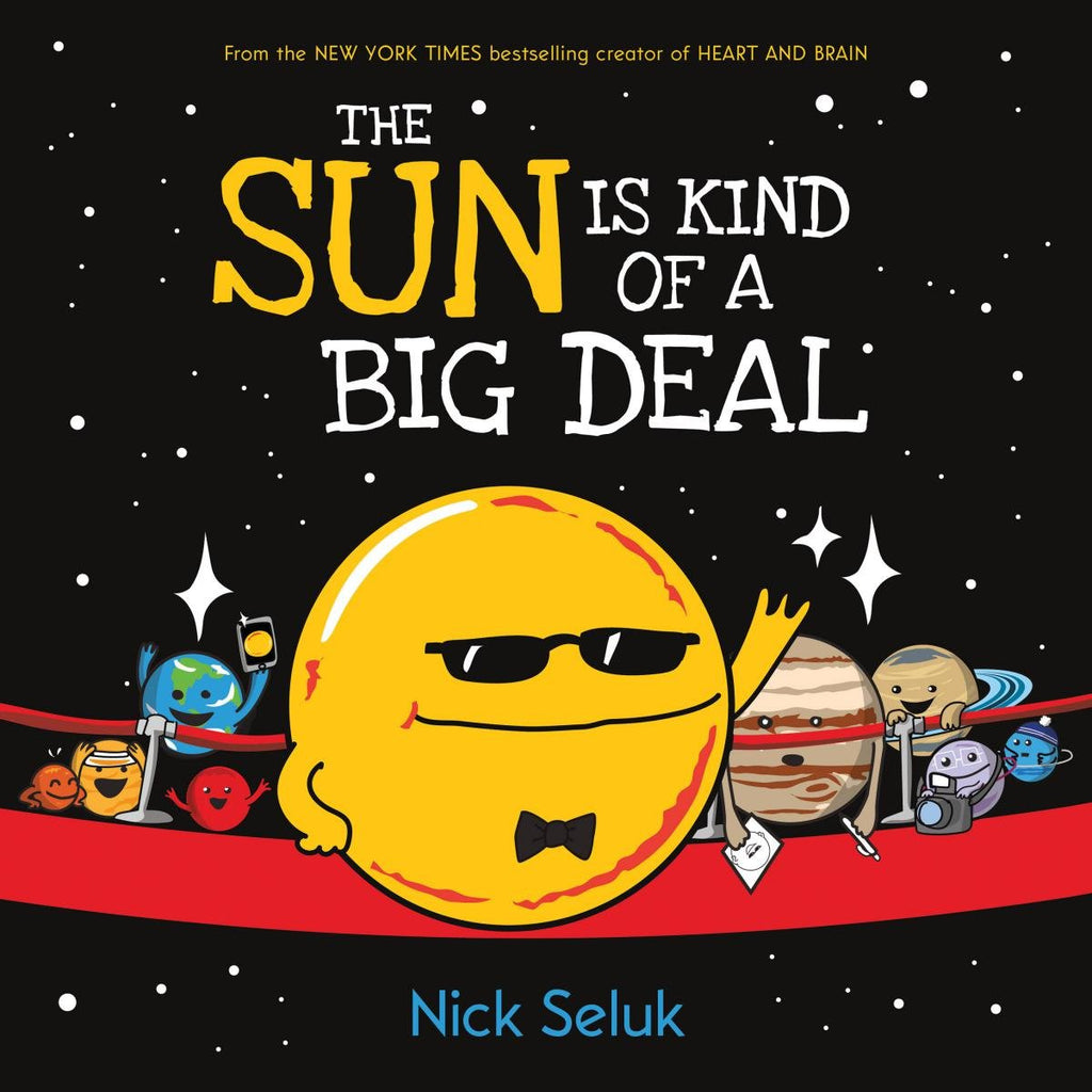 The Sun is Kind of a Big Deal - Hardcover Book