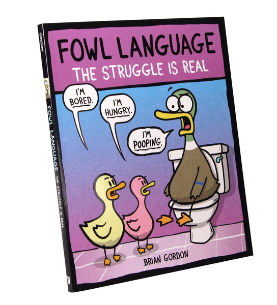 Fowl Language: The Struggle Is Real