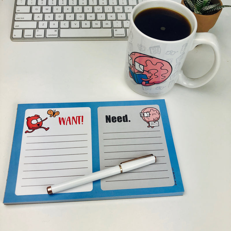 WANT / NEED Notepad