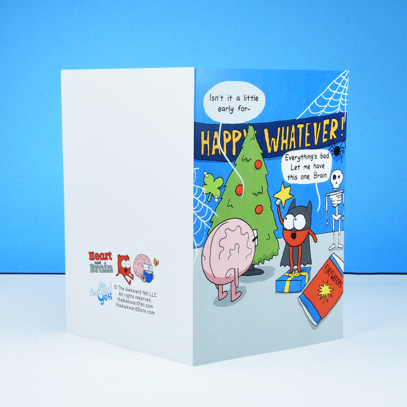 """Happy Whatever!"" Greeting Card"