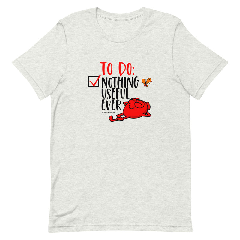 Nothing Useful EverShort-Sleeve Unisex T-Shirt