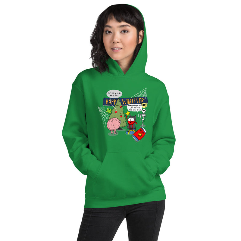 Happy Whatever Unisex Hoodie