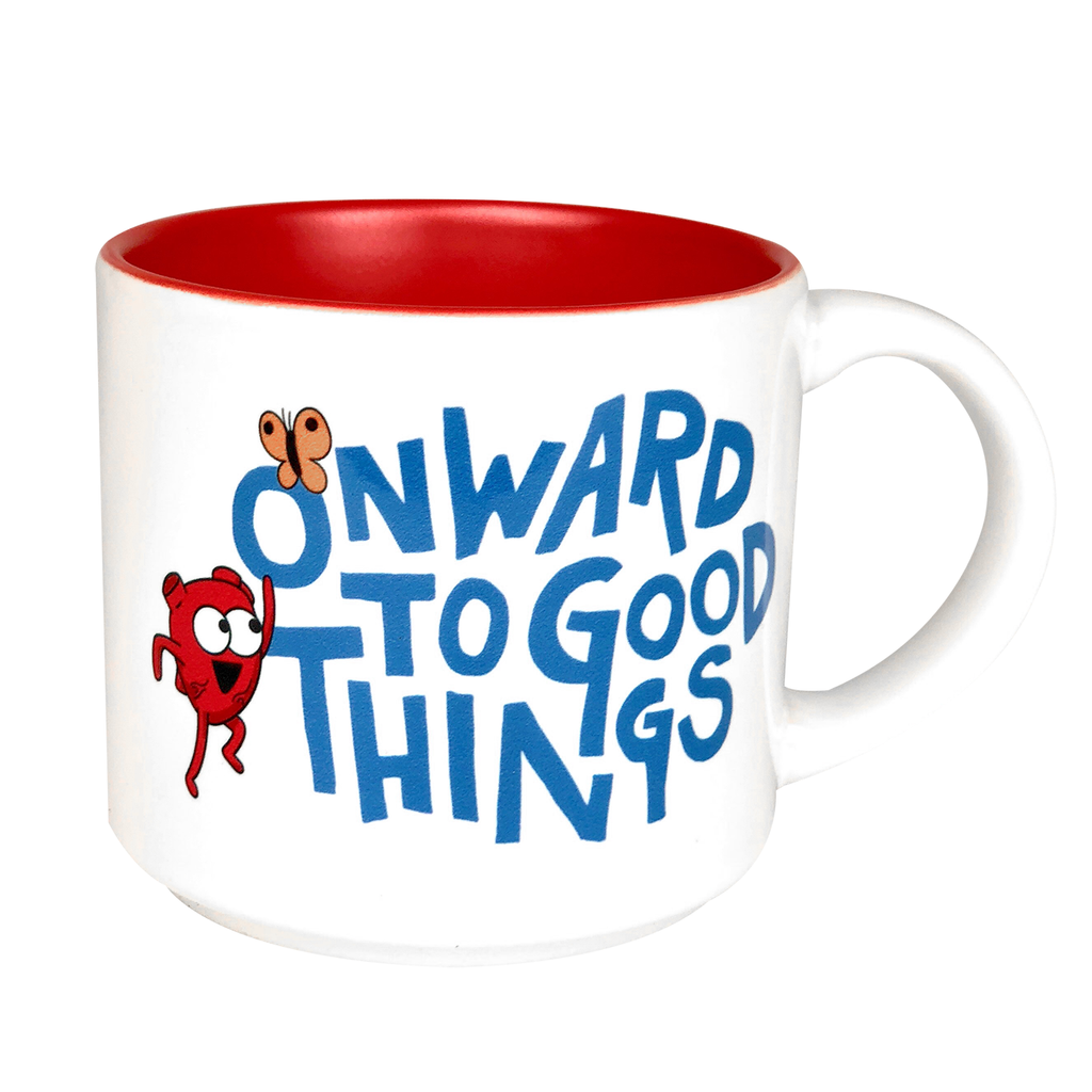 Onward to Good Things! Mug