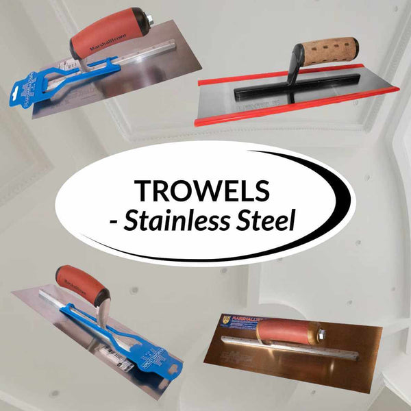 Trowels - Stainless Steel