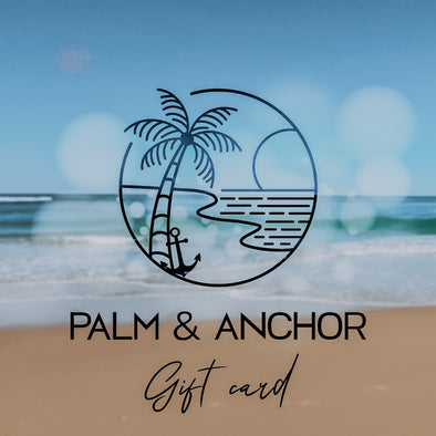 Palm & Anchor Gift Card