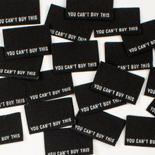 """You Can't Buy This"" Woven Labels 8 pack"